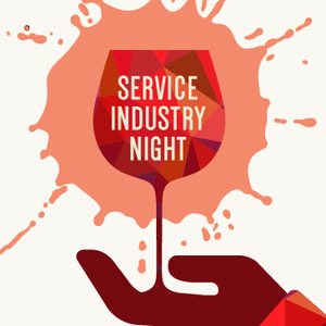 SERVICE INDUSTRY NIGHT WITH 25% OFF AFTER 10PM